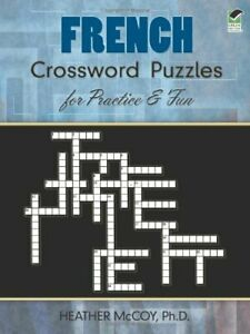 French Crossword Puzzles for Practice and Fun Heather $14.52