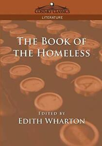 The Book of the Homeless, Wharton, Edith New 9781596050600 Fast Free Shipping,,
