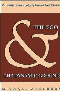 The Ego and the Dynamic Ground: A Transpersonal Theory of Human Development SU