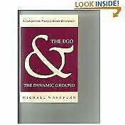 Ego and the Dynamic Ground : A Transpersonal Theory of Human Development