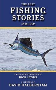 BEST FISHING STORIES EVER TOLD