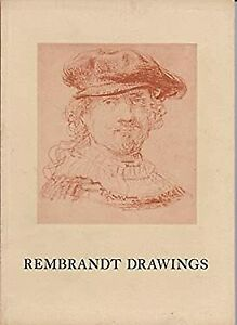REMBRANDT: Drawings from American Collections. March May 1960. Introduction by J $6.49