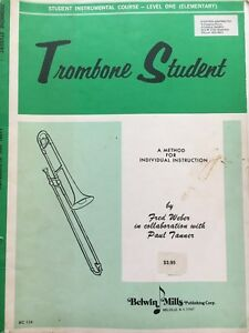 Trombone Student: a method for individual instruction Fred Weber