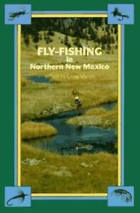 Fly Fishing in Northern New Mexico by Good Book