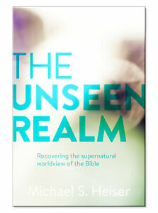 The Unseen Realm: Recovering the Supernatural by Michael Heiser $14.95