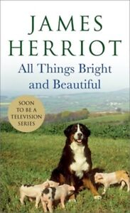 All Things Bright and Beautiful: The Warm and Joyful Memoirs of the Worlds Most $9.89