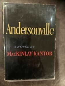 Andersonville A Novel Mackinlay Kantor First Edition HC w DJ 1955 $100.00