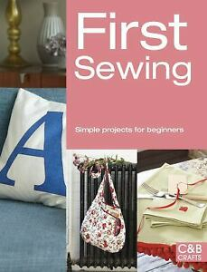 First Sewing : Simple Projects for Beginners Paperback $8.58