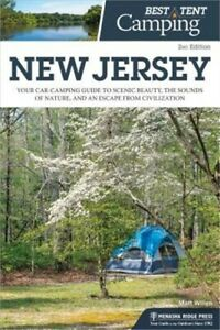Best Tent Camping: New Jersey: Your Car Camping Guide to Scenic Beauty the Soun