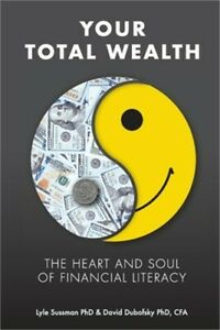 Your Total Wealth: The Heart and Soul of Financial Literacy Paperback or Softba $17.14