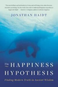 The Happiness Hypothesis: Finding Modern Truth in Ancient Wisdom Haidt Jonathan $7.97