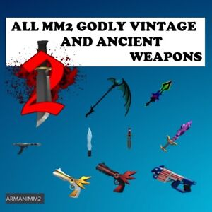 ROBLOX MM2 ALL GODLY VINTAGES ANCIENTS CHEAP AND FAST INDIVIDUAL