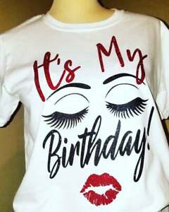 Its My Birthday Sexy Ladys Face Sleeping T shirt Happy Birthday Shirt Gift USA $10.99