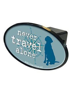 Dog is Good Trailer Hitch Cover Great Gift for Dog Lovers Never Travel Alone