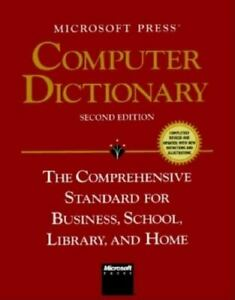 Microsoft Press Computer Dictionary: The Comprehensive Standard for Business Sc