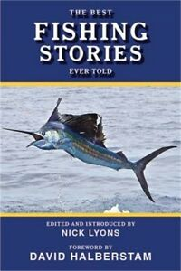 The Best Fishing Stories Ever Told Paperback or Softback