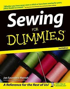 Sewing for Dummies Paperback Janice Saunders Maresh $5.39