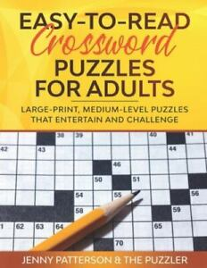 EASY TO READ CROSSWORD PUZZLES FOR ADULTS: LARGE PRINT MEDIUM $4.20