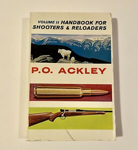 hand work for shooters and reloaders P. O. Ackley