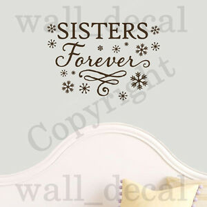 Sisters Forever Snowflakes Anna Elsa Olaf Quote Vinyl Wall Decal Sticker FROZEN