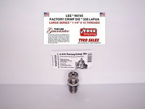 LEE 90745 * LEE FACTORY CRIMP DIE * 338 LAPUA * 1 14
