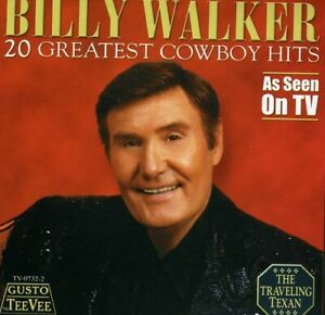 BILLY WALKER CD 20 GREATEST COWBOY HITS NEW SEALED $7.99