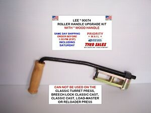 90074 * LEE PRECISION PRO 1000 & TURRET PRESS ROLLER HANDLE UPDATE KIT * NEW!
