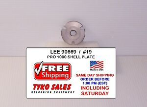 90669 * LEE PRO 1000 SHELL PLATE #19 * 9MM LUGER * 40 S&W * 10MM AUTO * NEW!