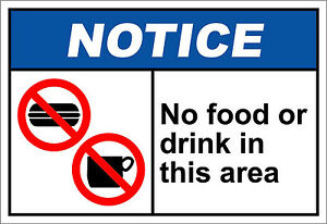 No Food Or Drinking In This Area Notice OSHA ANSI Aluminum METAL Sign