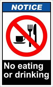 No Eating Or Drinking Notice OSHA ANSI LABEL DECAL STICKER