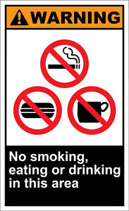 No Smoking Eating Or Drinking In This Area OSHA ANSI LABEL DECAL STICKER