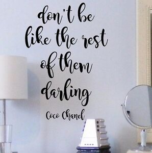 Don#x27;t Be Like the Rest of Them Wall Vinyl Decal Coco Chanel Motivational Quote