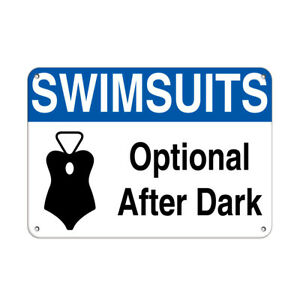 Swimsuits Optional After Dark Activity Sign Pool Signs Aluminum METAL Sign
