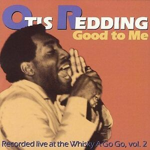 Good to Me: Recorded Live at the Whisky A Go Go Vol. 2 by Otis R