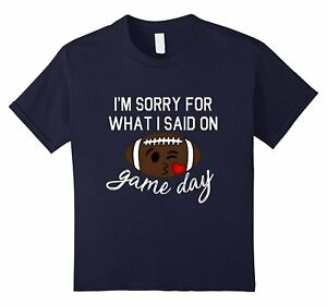 Kids Sorry For What I Said Game Day Football Face Relaxed Shirt 6 Navy