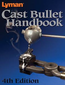 Bullet Handbook 4th Edition New Edition Complete Cast Bullet Data