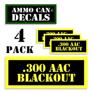 300 AAC BLACKOUT Ammo Can LABELS STICKERS DECALS Ammunition 4 pack YW 3