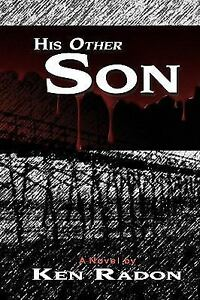 His Other Son: By Ken Radon $42.37