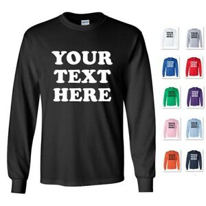 PERSONALIZED CUSTOM PRINT YOUR OWN TEXT ON A LONG SLEEVE T SHIRT TEE MEN'S $19.97