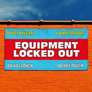 Vinyl Banner Sign Equipment Locked Out Danger! Don't Touch! Business Blue