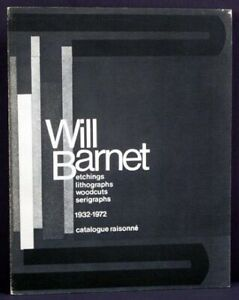 Will Barnett Etchings lithographs woodcuts serigraphs 1932 1972 Catalogue 1st $55.00