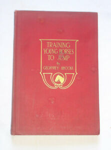 TRAINING YOUNG HORSES TO JUMP by G. Brooke
