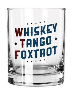 Whiskey Tango Foxtrot WTF Clear 14 ounce Glass Old Fashioned Rocks Glass