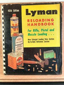 Lyman 45th Edition Reloading Handbook for Rifle Pistol Muzzle Cartridge Loading
