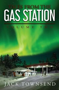 Signed Copy of Tales From the Gas Station: Volume Two (Ships Monday, 8/26)