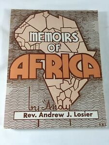 Memoirs Of Africa by Andy Signed By Andrew J. Losier 1985 Paperback Book $9.99