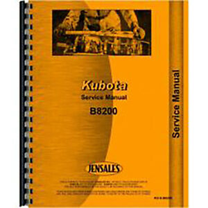 New Service Manual Made to fit Kubota Tractor Model B8200