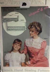 MARGARET PIERCE #MP104 FRENCH HAND SEWING SIZES CHILD 2 12 ADULT 6 16 $8.00