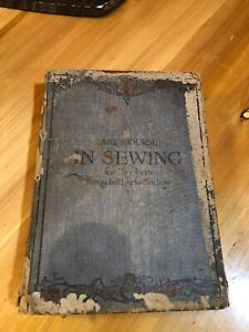 Vintage Antique Sewing Book: Easy Course In Sewing $65.00
