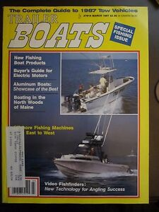 Trailer Boats Magazine March 1987 Aluminum Boats North Woods Maine B